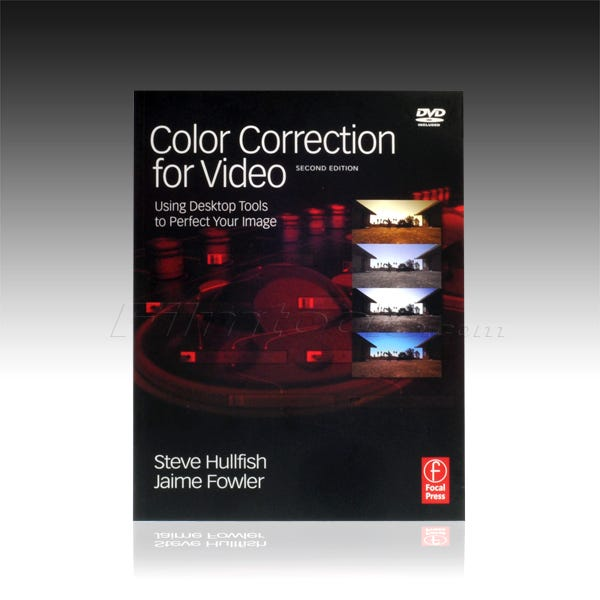 Color Correction for Video (Book & DVD) Second Edition